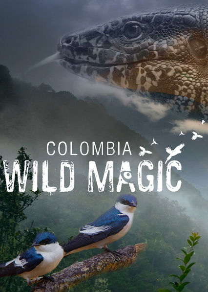 Colombia: Wild Magic on Netflix Canada