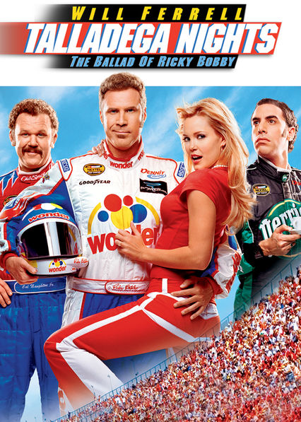 Talladega Nights: The Ballad of Ricky Bobby on Netflix Canada