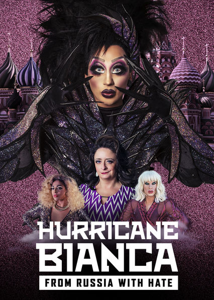 Hurricane Bianca: From Russia With Hate on Netflix Canada