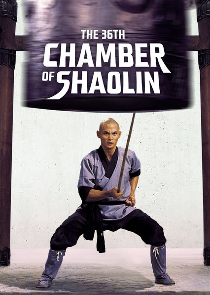 The 36th Chamber Of Shaolin on Netflix Canada