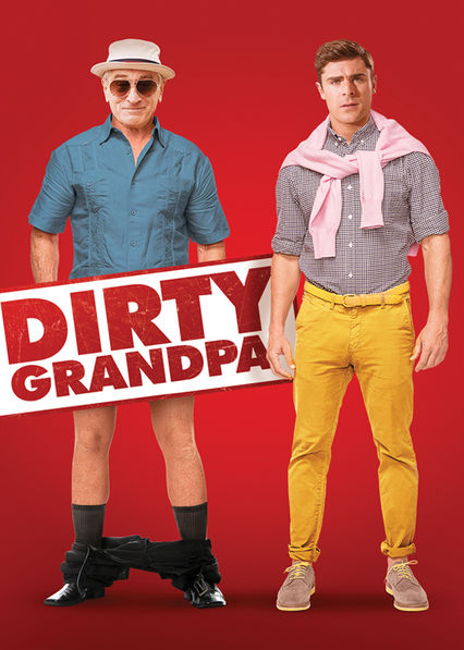 dirty grandpa netflix
