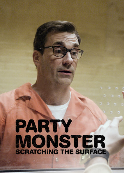 Party Monster: Scratching the Surface on Netflix Canada