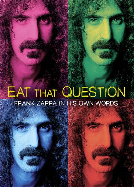 Eat That Question: Frank Zappa in His Own Words on Netflix Canada