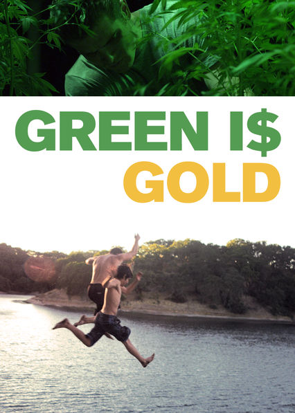 Green Is Gold on Netflix Canada