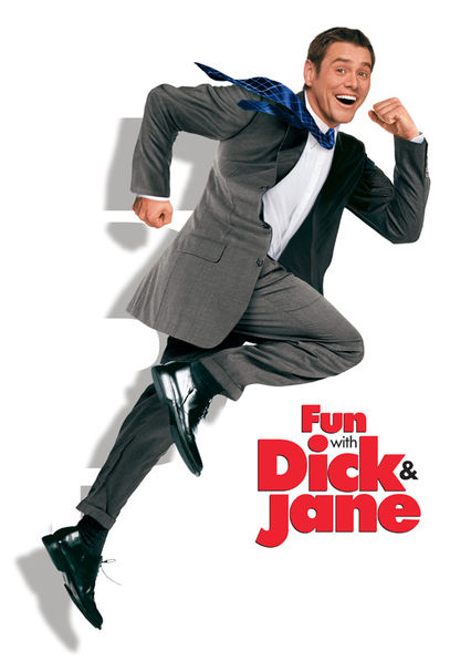 Fun with Dick & Jane