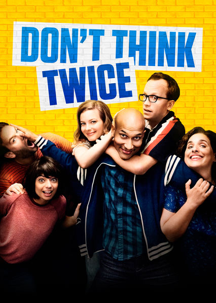 Don't Think Twice on Netflix Canada