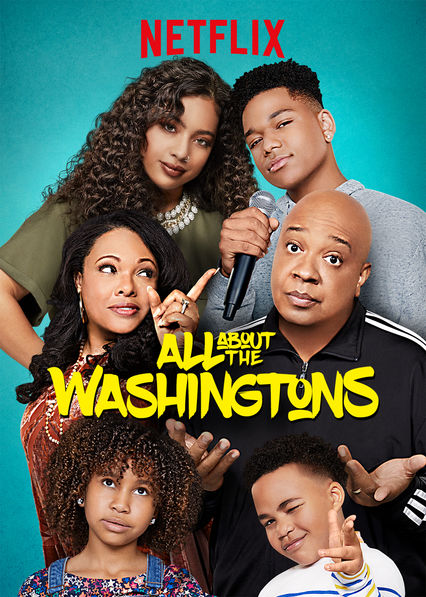 All About the Washingtons on Netflix Canada