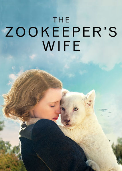 The Zookeeper's Wife on Netflix Canada