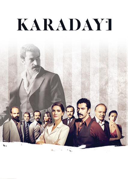 Is 'Karadayi' available to watch on Canadian Netflix? - New On ...
