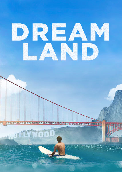 Dreamland on Netflix Canada