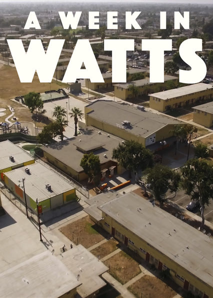 A Week in Watts