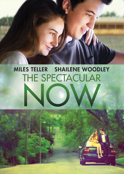 The Spectacular Now on Netflix Canada