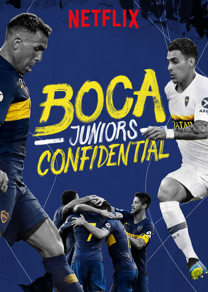 Boca Juniors Confidential on Netflix Canada