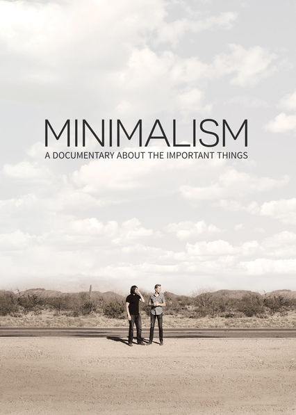 Minimalism: A Documentary About the Important Things