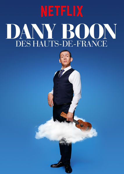 Dany Boon: Des Hauts De France on Netflix Canada