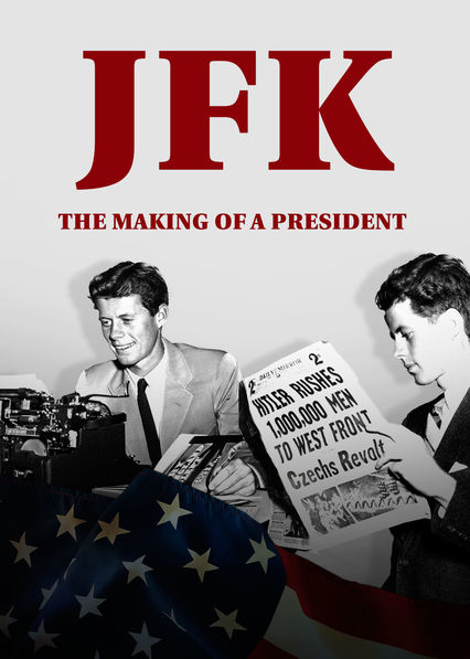 JFK: The Making of a President on Netflix Canada