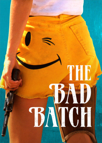 The Bad Batch on Netflix Canada