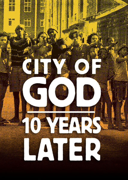City of God: 10 Years Later on Netflix Canada