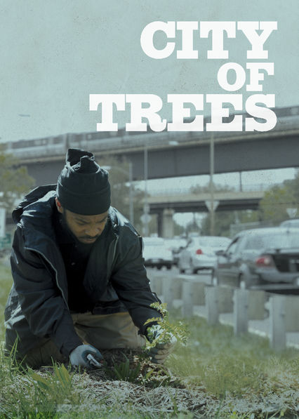 City of Trees on Netflix Canada