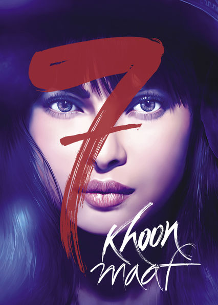7 Khoon Maaf on Netflix Canada