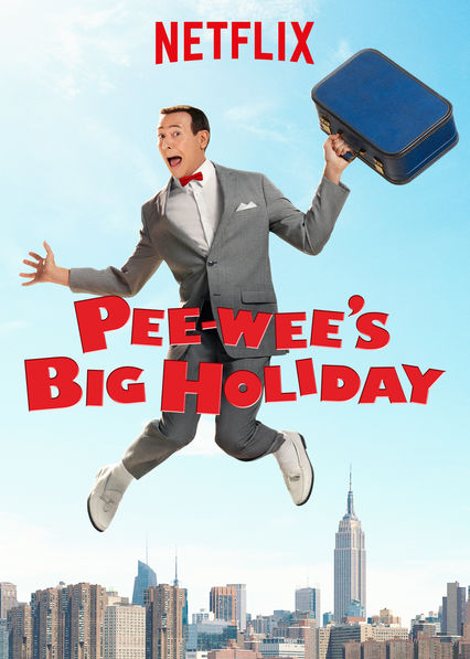 Pee-wee's Big Holiday on Netflix Canada