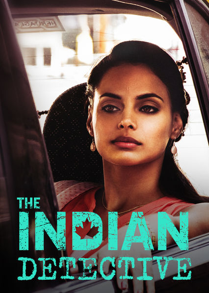The Indian Detective on Netflix Canada