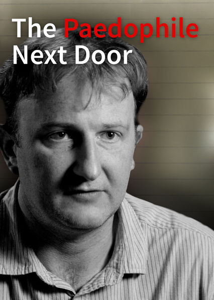The Paedophile Next Door