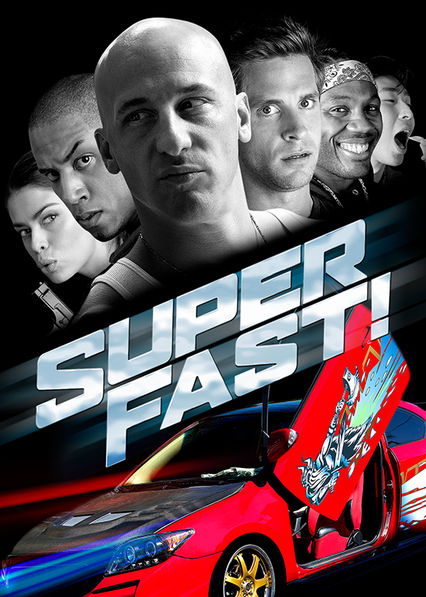 Superfast! on Netflix Canada