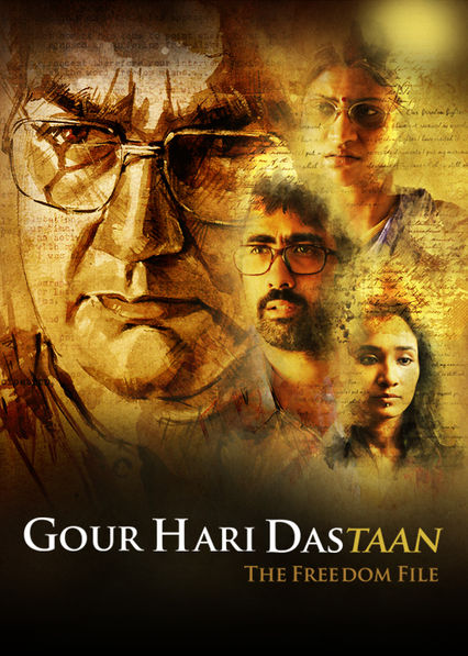 Gour Hari Dastaan: The Freedom File on Netflix Canada