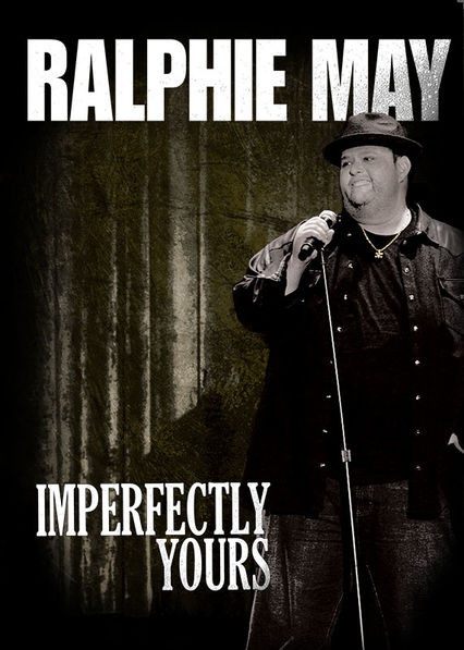 Ralphie May: Imperfectly Yours on Netflix Canada