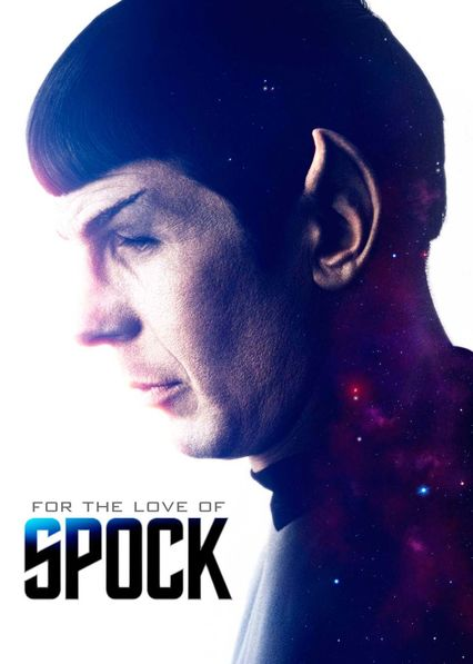For the Love of Spock on Netflix Canada