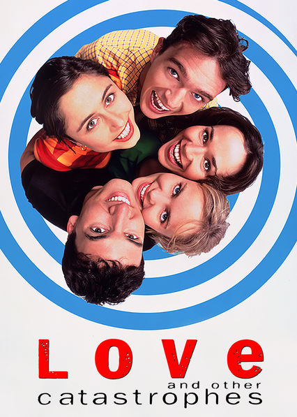 love and other catastrophes on Netflix Canada