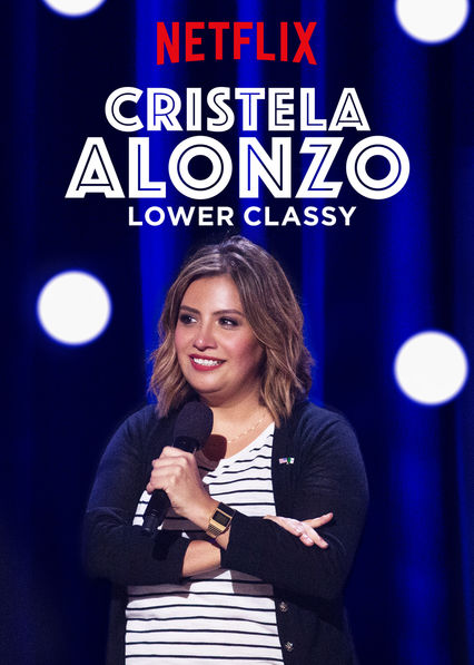 Cristela Alonzo: Lower Classy on Netflix Canada