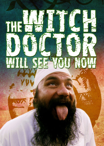 The Witch Doctor Will See You Now