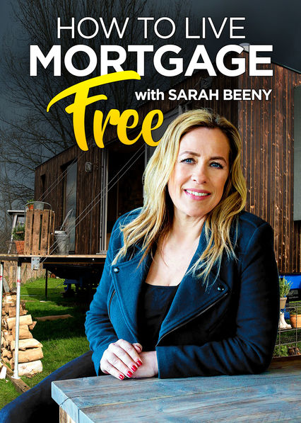 How to Live Mortgage Free with Sarah Beeny on Netflix Canada