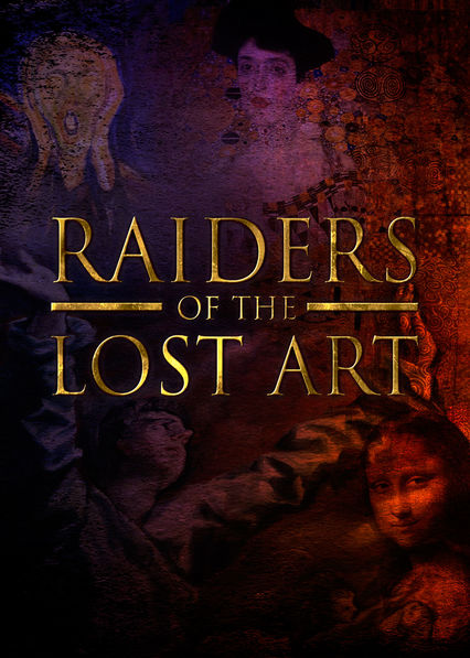 Raiders Of The Lost Art on Netflix Canada
