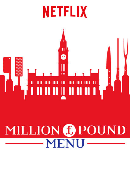 Million Pound Menu on Netflix Canada