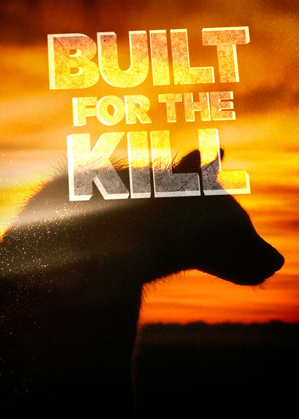 Built for the Kill on Netflix Canada