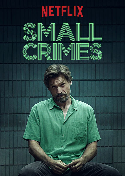 Small Crimes on Netflix Canada