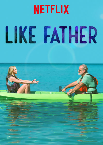 Like Father on Netflix Canada