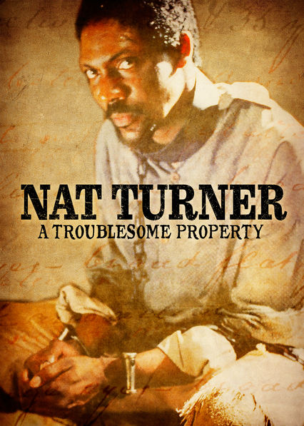 Nat Turner: A Troublesome Property on Netflix Canada