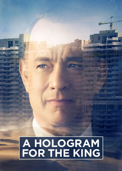 A hologram for the king on Netflix