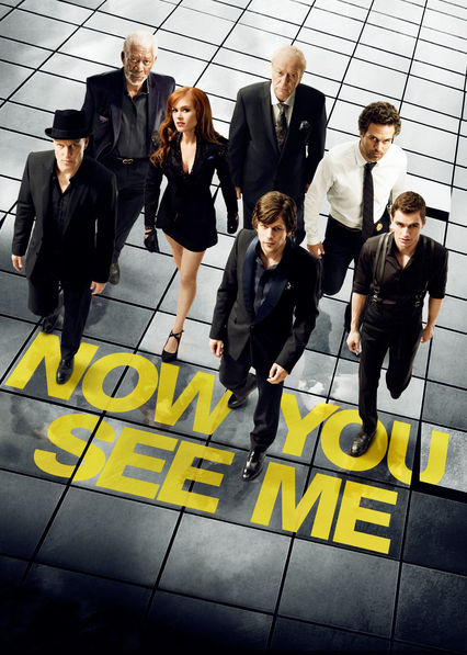 Now You See Me on Netflix Canada