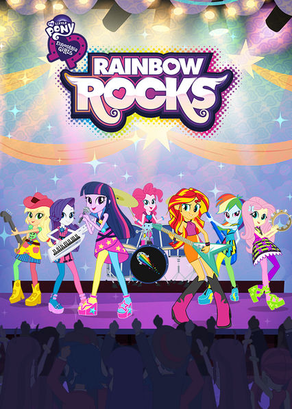 My Little Pony Equestria Girls: Rainbow Rocks on Netflix Canada