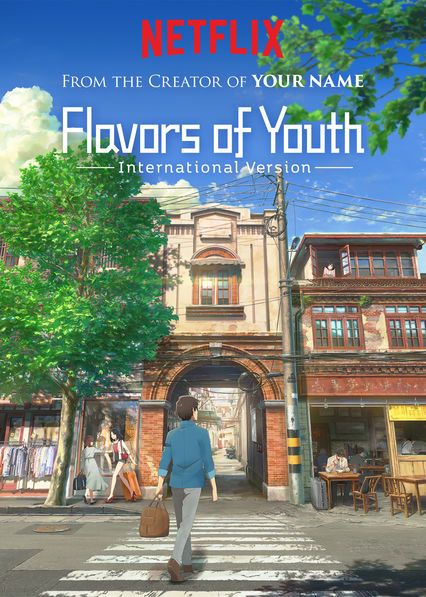 Flavors of Youth: International Version on Netflix Canada