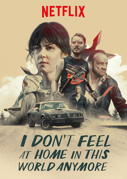 I Don't Feel at Home in This World Anymore on Netflix Canada
