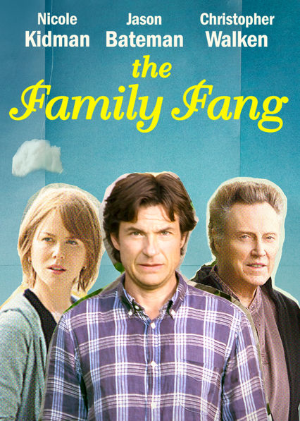 The Family Fang on Netflix Canada