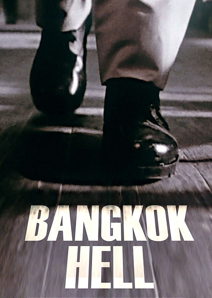 Bangkok Hell on Netflix Canada