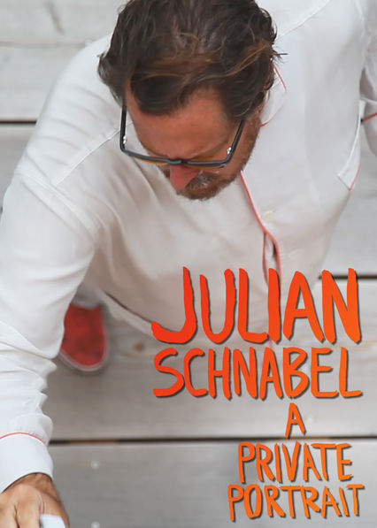 Julian Schnabel: A Private Portrait on Netflix Canada