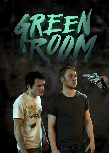 Green Room on Netflix Canada